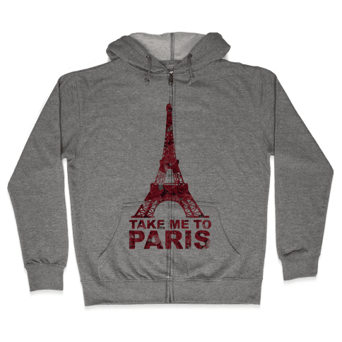 Take Me To Paris Zip Hoodie