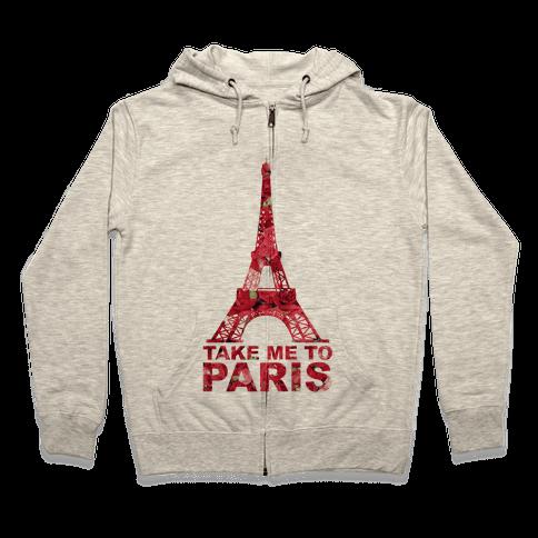 Take Me To Paris Zip Hoodie