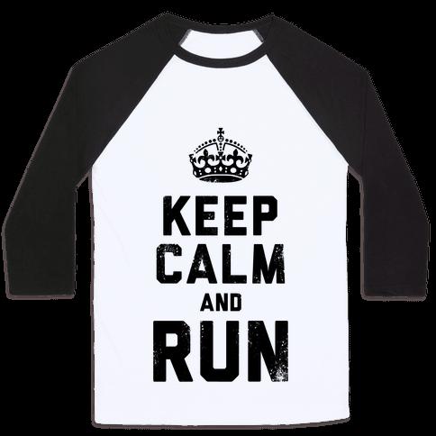 Keep Calm And Run (Tank) Baseball Tee