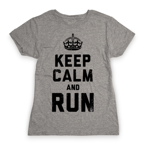 Keep Calm And Run (Tank) Womens T-Shirt