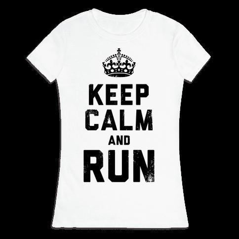 Keep Calm And Run (Tank) Womens T-Shirt