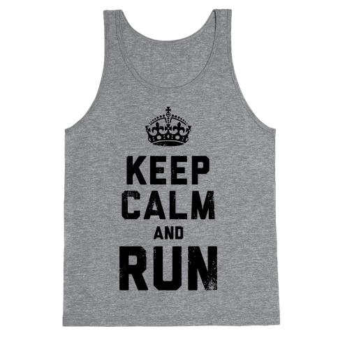 Keep Calm And Run (Tank) Tank Top