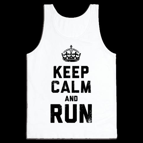 Keep Calm And Run (Tank) Tank Top