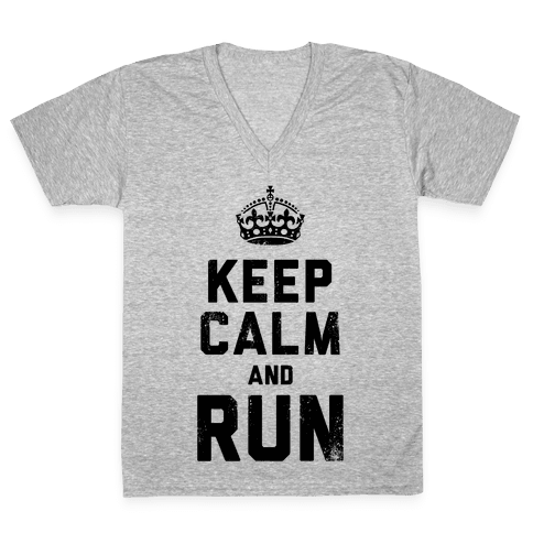 Keep Calm And Run (Tank) V-Neck Tee Shirt