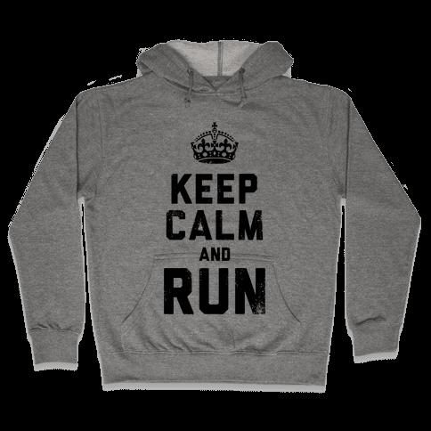 Keep Calm And Run (Tank) Hooded Sweatshirt