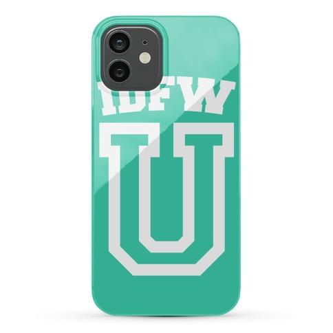 IDFW U Phone Case