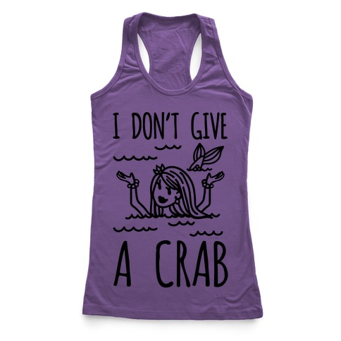 I Don't Give A Crab Racerback Tank Top
