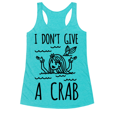 I Don't Give A Crab