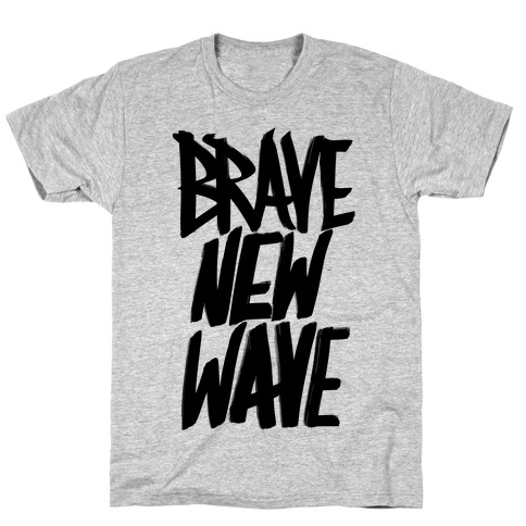 Brave New Wave T-Shirt