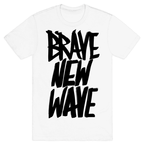 Brave New Wave Mens T-Shirt