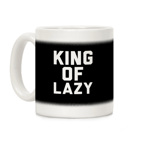 King Of Lazy Coffee Mug