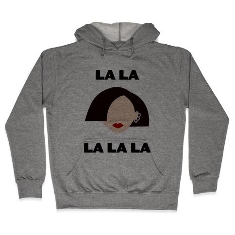 La La La (Jane) Hooded Sweatshirt