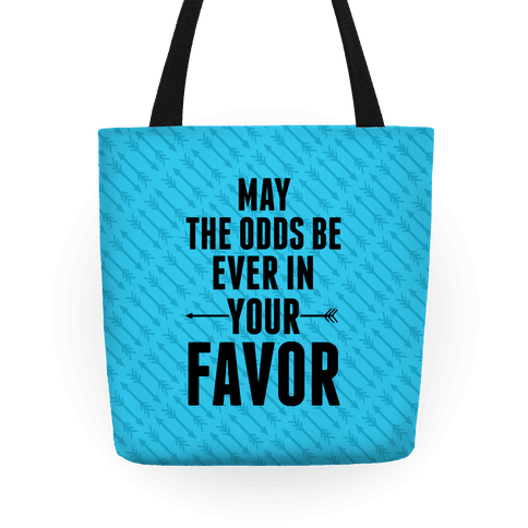 May the Odds Be Ever in Your Favor Tote