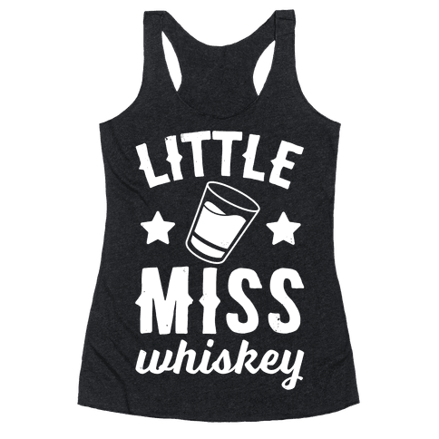 Little Miss Whiskey Racerback Tank Top