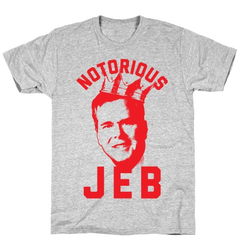 Notorious JEB T-Shirt