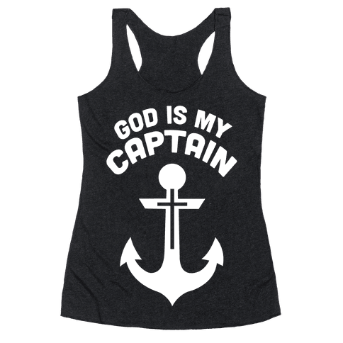 God is My Captain Racerback Tank Top