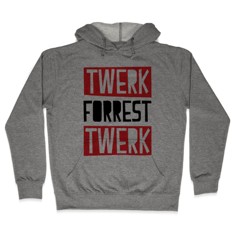 Twerk Gump Hooded Sweatshirt