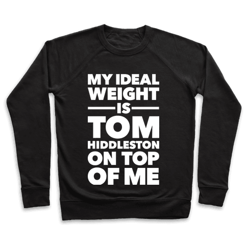 Ideal Weight (Tom Hiddleston) Pullover
