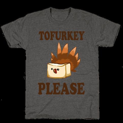 Tofurkey please! (Long Sleeve)