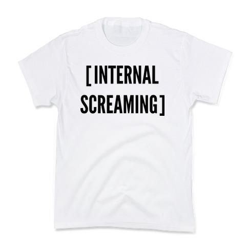 Internal Screaming Kids T-Shirt
