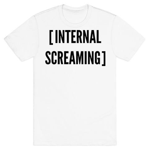 Internal Screaming T-Shirt