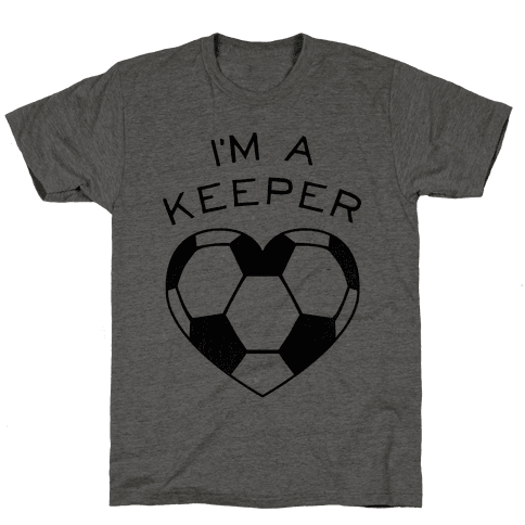 I'm a Keeper Mens T-Shirt