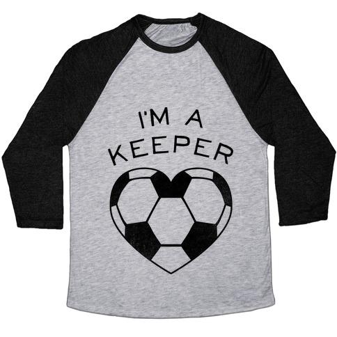 I'm a Keeper Baseball Tee