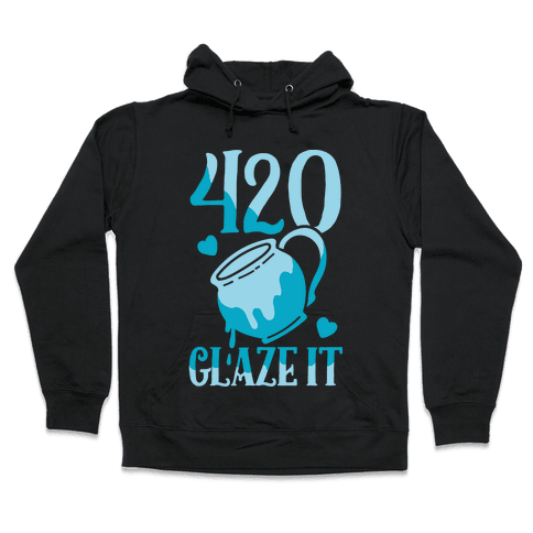 420 Glaze It Hooded Sweatshirt