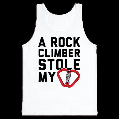 A Rock Climber Stole My Heart Tank Top