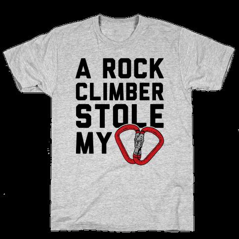 A Rock Climber Stole My Heart Mens T-Shirt