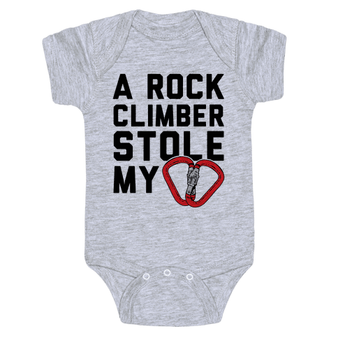A Rock Climber Stole My Heart Baby Onesy