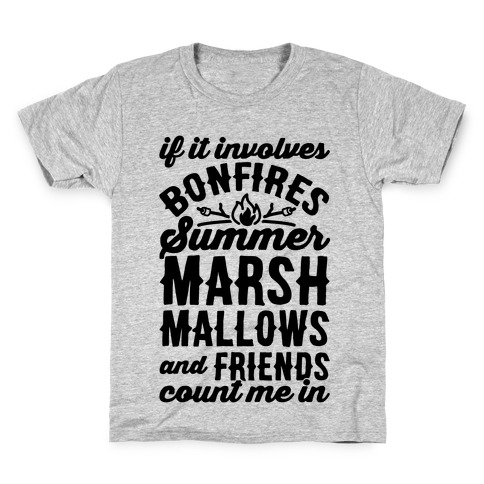 Bonfires Summer Marshmallows and Friends Count Me In Kids T-Shirt