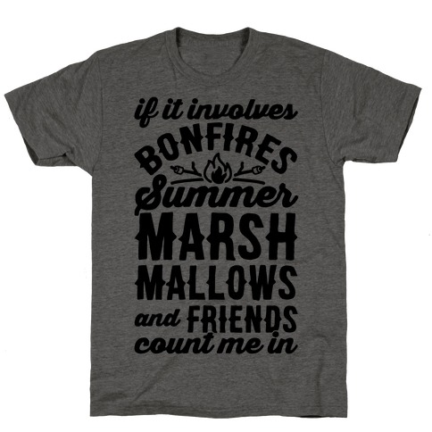 Bonfires Summer Marshmallows and Friends Count Me In T-Shirt