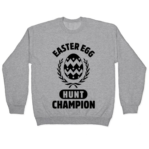 Easter Egg Hunt Champion Pullover