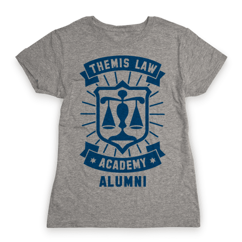 Themis Law Academy Alumni Womens T-Shirt