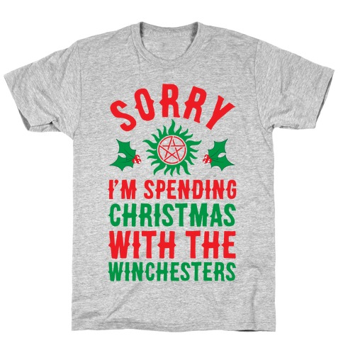 Sorry I'm Spending Christmas With The Winchesters T-Shirt