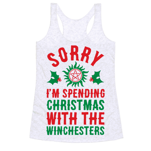 Sorry I'm Spending Christmas With The Winchesters Racerback Tank Top