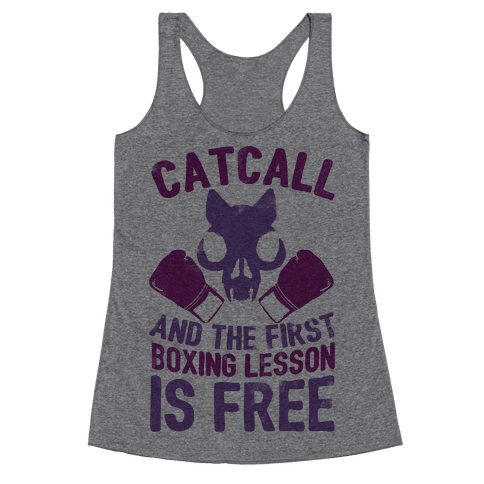 Catcall And The First Boxing Lesson Is Free Racerback Tank Top