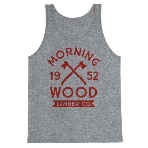 Morning Wood Lumber Co Tank Top