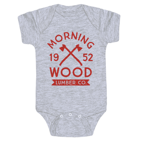 Morning Wood Lumber Co Baby Onesy