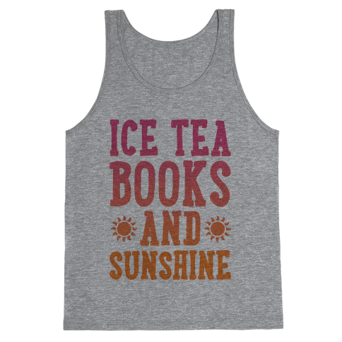 Ice Tea, Books and Sunshine Tank Top
