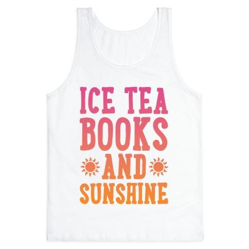 Ice Tea, Books and Sunshine Tank Top