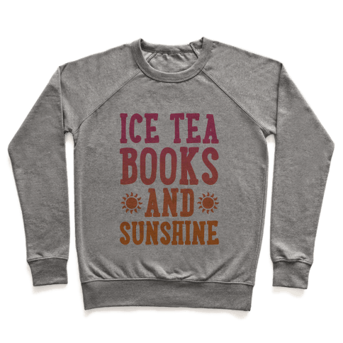 Ice Tea, Books and Sunshine Pullover