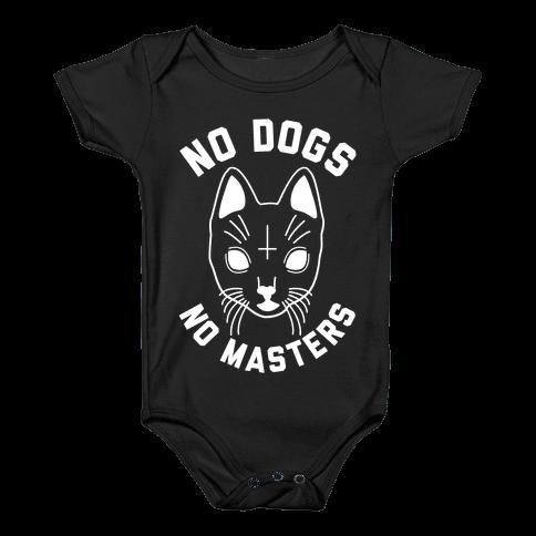 No Dogs No Masters Baby Onesy