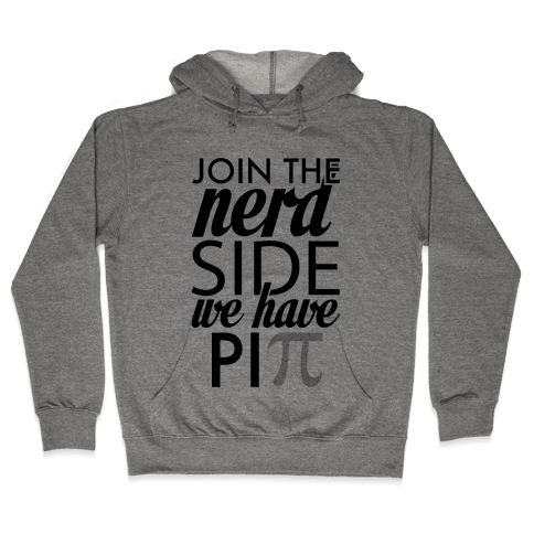 Join the Nerds! Hooded Sweatshirt