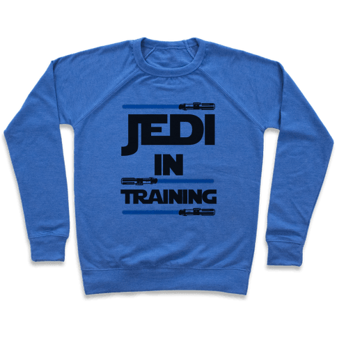 Jedi In Training Pullover