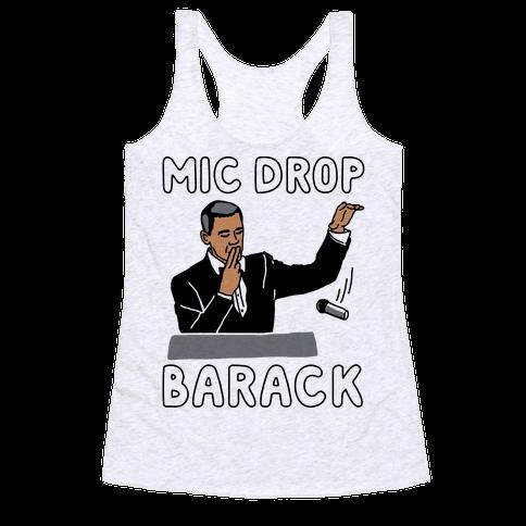 Mic Drop Barack Racerback Tank Top