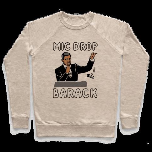 Mic Drop Barack Pullover
