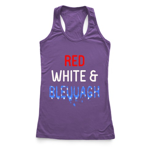 Red White & Bleuuagh Racerback Tank Top