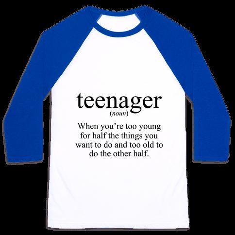Teenager Definition Baseball Tee